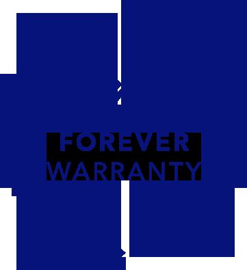 Forever warranty